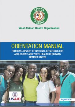 Orientation manual for development of national Strategies for Adolescent and youth health in ECOWAS member States